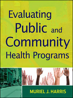 Evaluating Public and Community Health Programs - Free Ebook Download