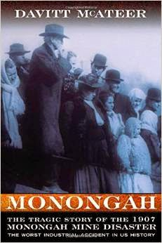 MONONGAH by Davitt McAteer