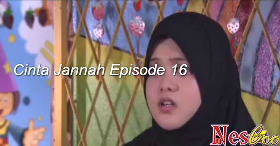 Tonton & Download Cinta Jannah Episode 16