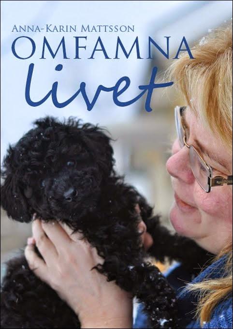 Omfamna livet - ny bok av mig