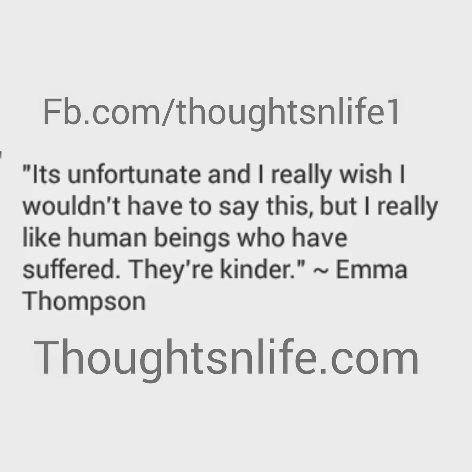 thoughtsnlife, kind people, emma thompson quotes