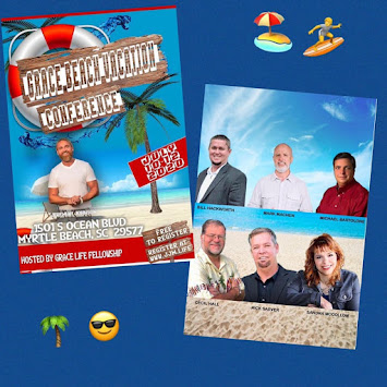 Coming Up ! 2020 Grace Beach Vacation Conference