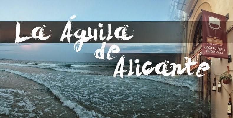 La Águila de Alicante