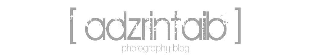 : Adzrin Taib Blog | 018-776 3998 | en.rinz@gmail.com | Jurufoto Johor :