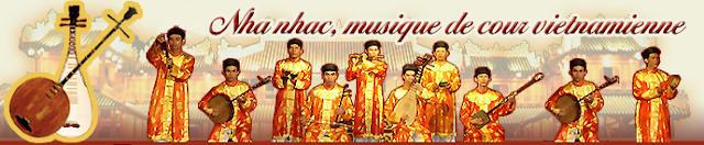 Nha Nhac, Musique de cour Vietnamienne (Patrimoine cultutel immatériel de l'humanité)