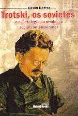 Trotski, os Sovietes e a Estratégia da Revolução Social Contemporânea