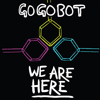 GoGoBot - We Are Here