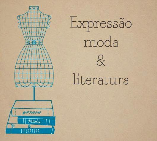 Expressão Moda & Literatura