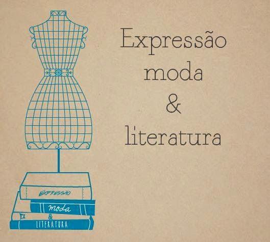 Expressão Moda & Literatura