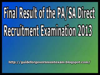 Final Result of the PA/SA Direct Recruitment Examination 2013