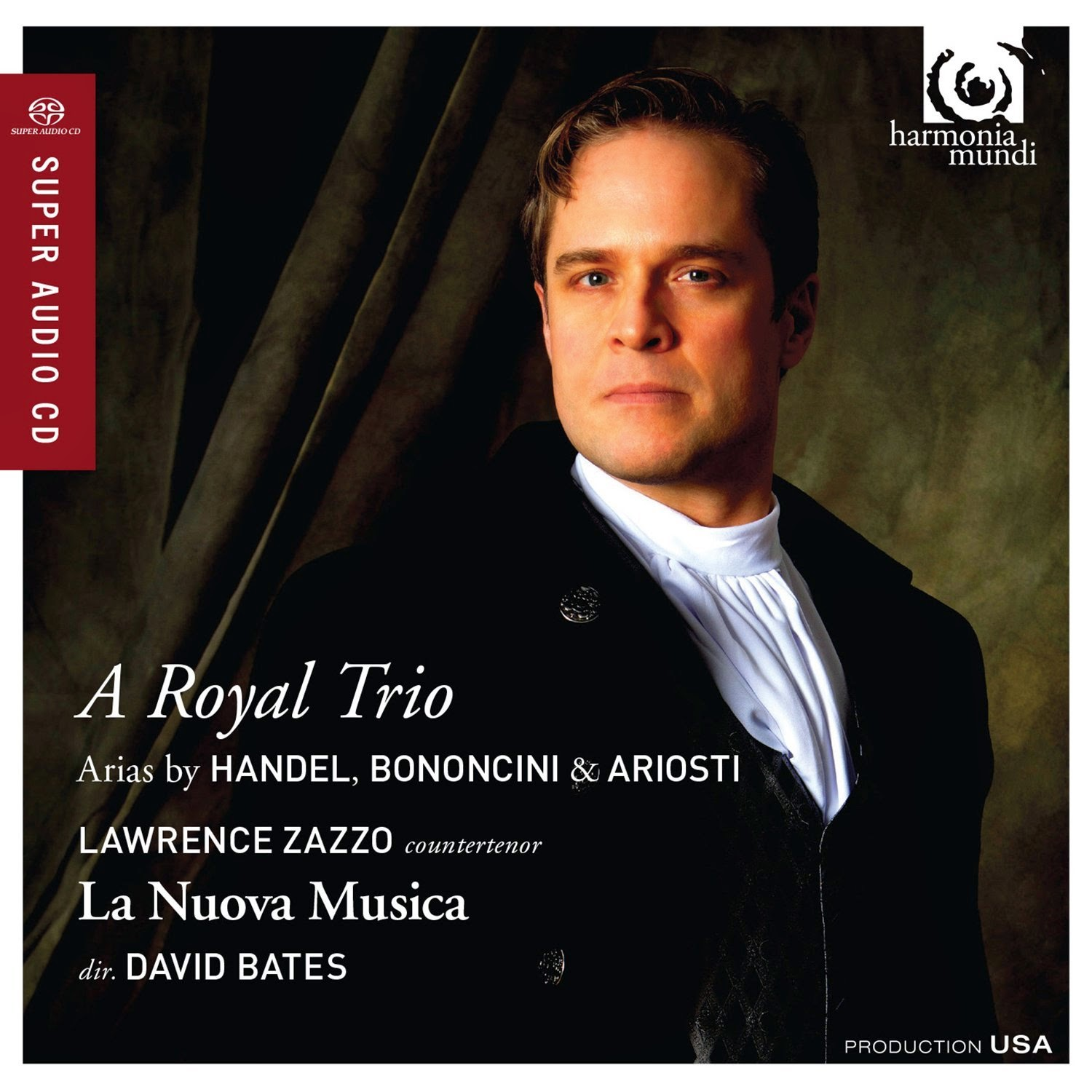 A Royal Trio - Lawrence Zazzo, La Nuova Musica, David Bates