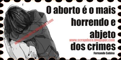 Mensagem de Crítica ao Aborto para Facebook e Orkut - Fernando Sabino