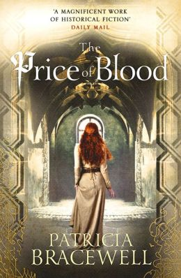 The Price of Blood (paperback) by Patricia Bracewell