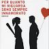 """Pensieri e Riflessioni su """"Per quanto mi riguarda sono sempre innamorato"""" di Sandro Settimj"""