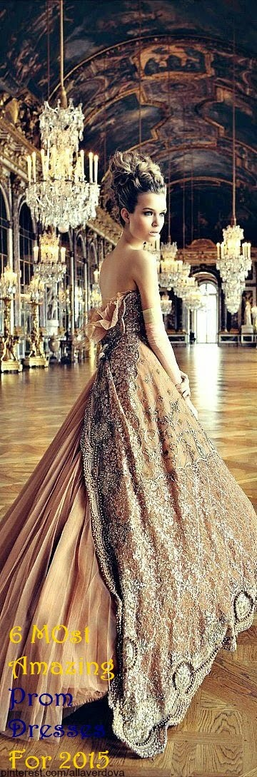 6 Most Amazing  Prom Dresses For 2015