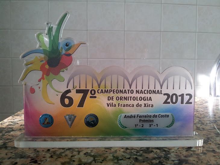 PRÉMIO DE CAMPEÃO NACIONAL 2012 EM JAVAS CINZENTOS E HIBRIDO DE MANDARIM X BAVETTE E 3º EM BAVETTE