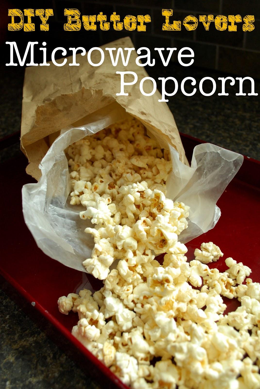 Diy Er Microwave Popcorn