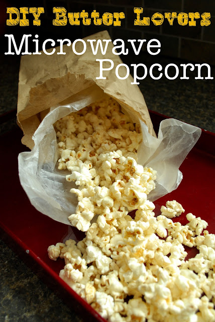 DIY Butter Lovers Microwave Popcorn