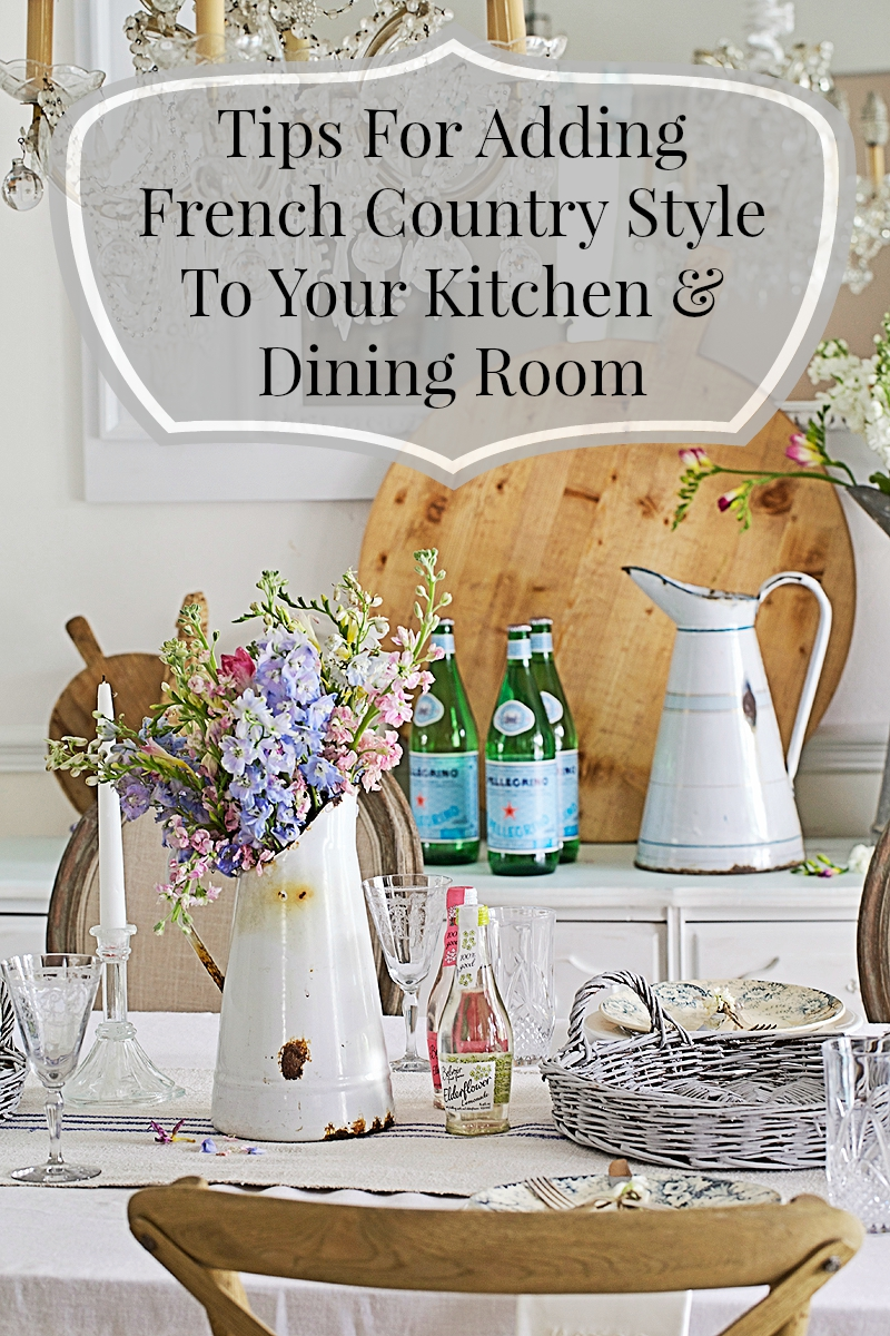 Ideal For more of my kitchen and dining and some tips about the French country touches that you can add to YOUR own home