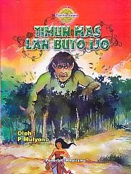 toko buku rahma: buku TIMUN MAS LAN BUTO IJO, pengarang mulyono, penerbit kharisma