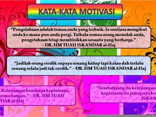 Kata-kata motivasi dari Dr. HM Tuah Iskandar al-Haj