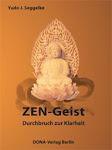 Zen-Geist  Durchbruch zur Klarheit