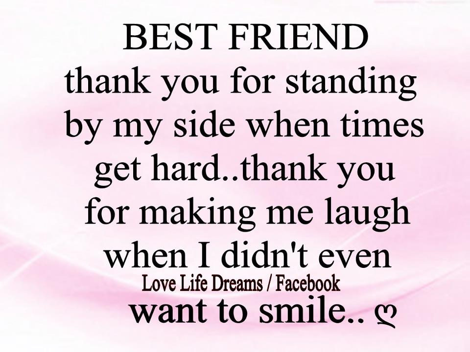 Best Quotes For Thanking Best Friend : Thank you best friend quotes quotesgram