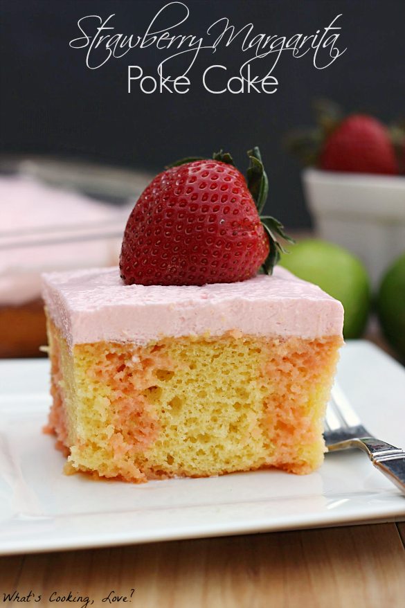 Strawberry Margarita Poke Cake