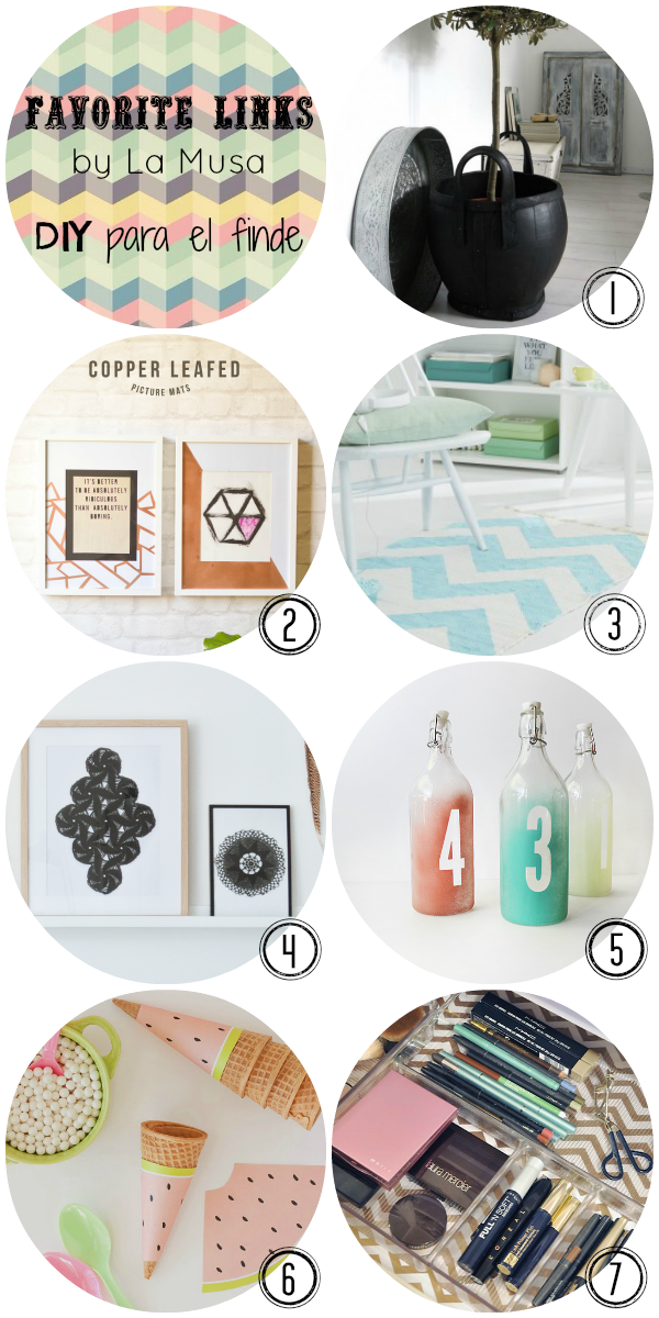 FAVORITE LINKS, DIY, fin de semana, La Musa, Decoracion, decor
