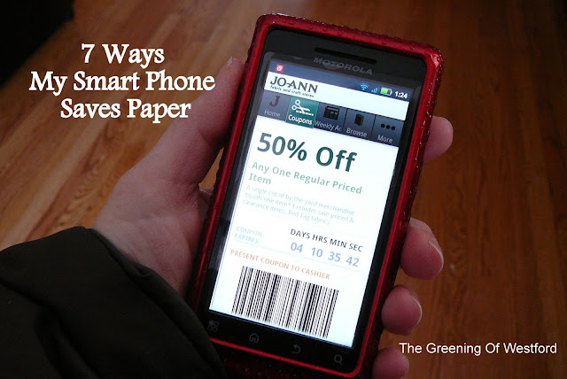 7 ways my smart phone saves paper - The Greening Of Westford