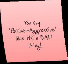 Passive Aggressive Sticky Note