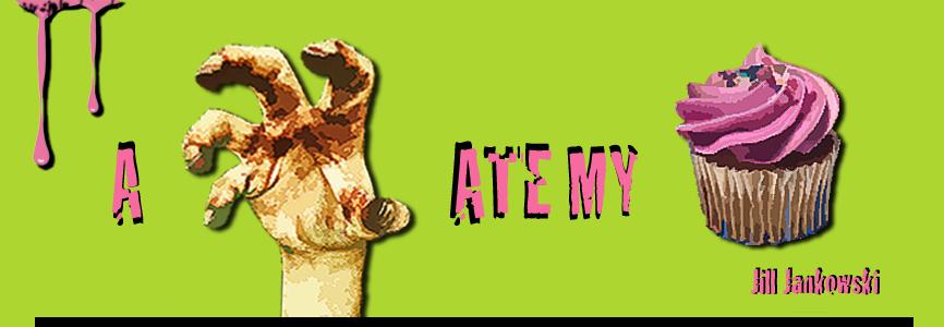 A Zombie Ate My Cupcake |  Jill Jankowski