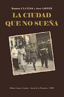 """Nuestra novela """"La ciudad que no sueña"""""""