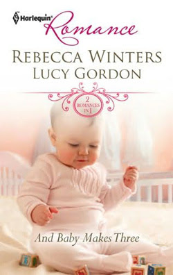 And Baby Makes Three by Rebecca Winters