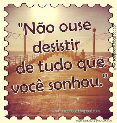 Foto Mensagem de Motivação/Sonhos para compartilhar no Facebook