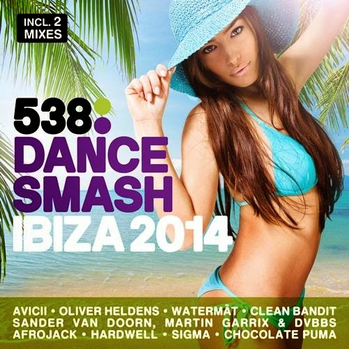 Download 538 Dance Smash Ibiza 2014 Baixar CD mp3 2014
