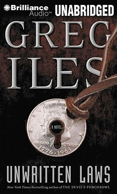 Unwritten Laws - Greg Iles