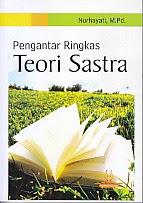 toko buku rahma: buku PENGANTAR RINGAS TEORI SASTRA, pengarang nurhayati, penerbit media perkasa