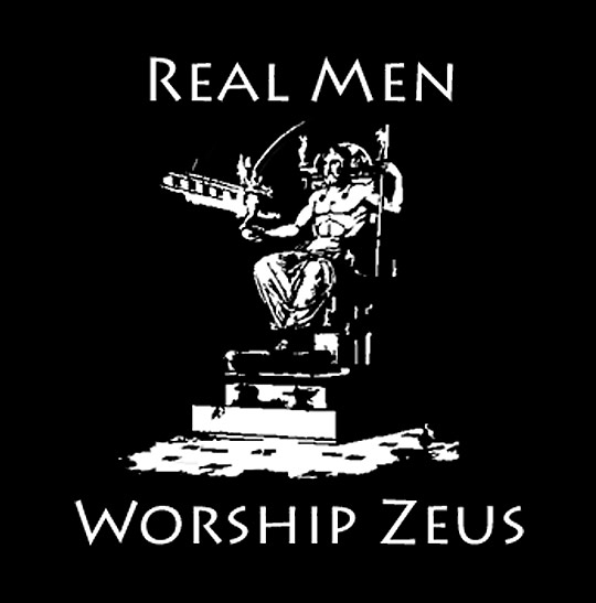 Real Men Worship Zeus Funny Religion Picture