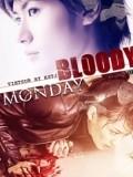 Thứ Hai Đẫm Máu - Bloody Monday 2
