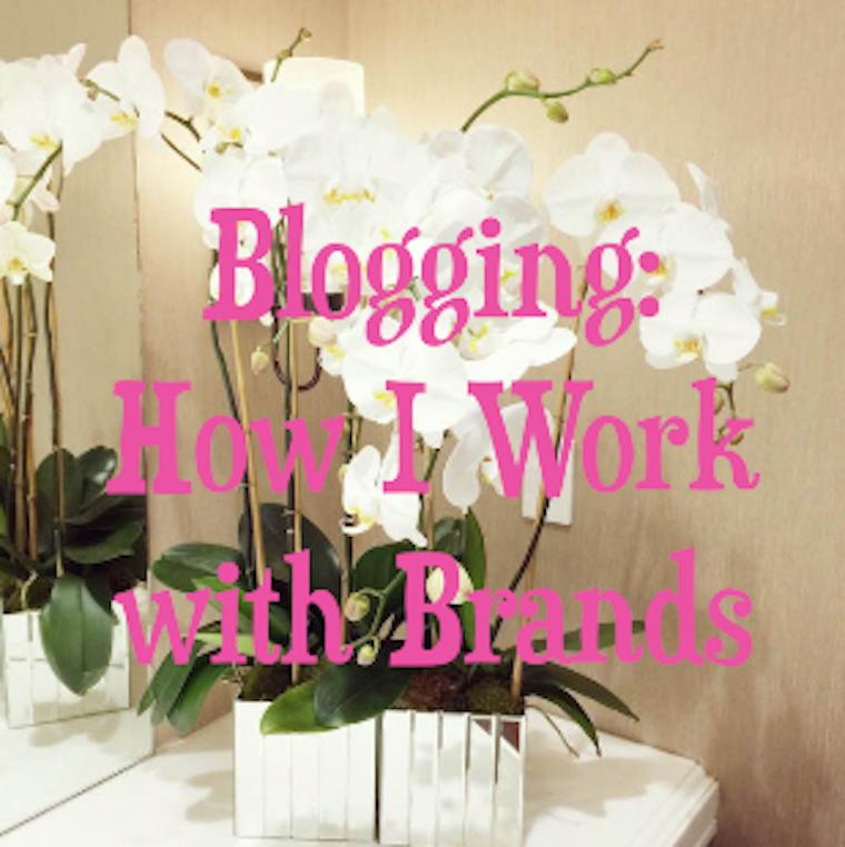 Blogging | How I Work with Brands, blogging tips, blog, blogging, how to blog, how to work with brands, how I work with brands, blogging 101, blogging tricks, blogging tips and tricks, how to blog better, blogging better, how to blog smart, smart blogging