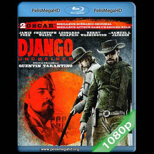 DJANGO SIN CADENAS (2012) FULL 1080P HD MKV ESPAÑOL LATINO