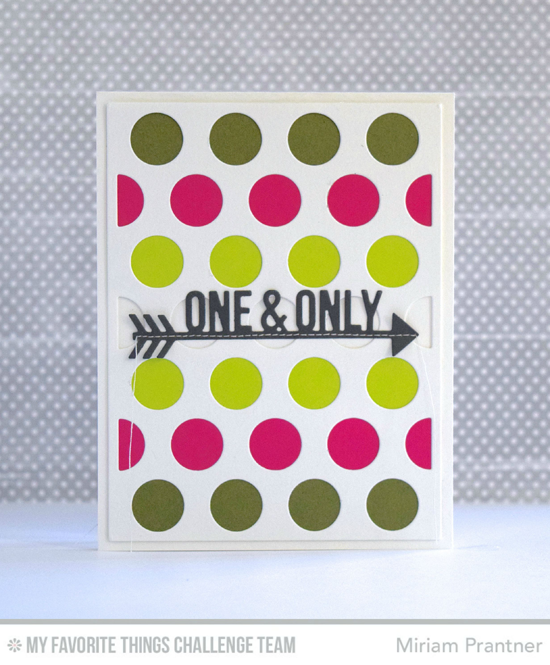One & Only Card by Miriam Prantner featuring the Jumbo Dot Cover-Up and Straigh to My Heart Die-namics #mftstamps