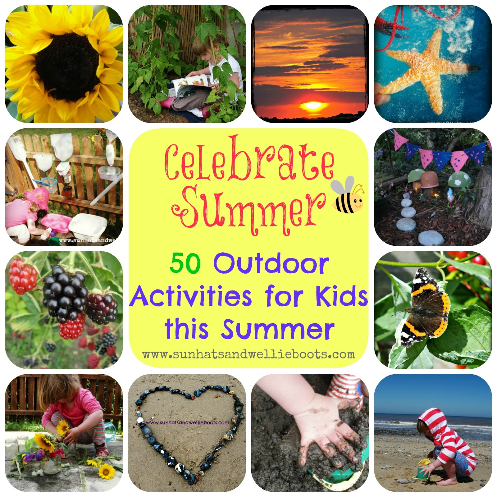 Sun Hats & Wellie Boots 50 Outdoor Activities for Kids this Summer