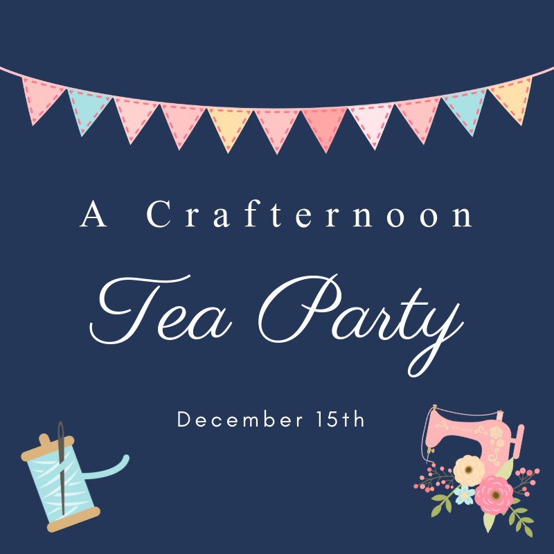 A Crafternoon Tea Party
