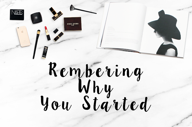 remmebering why you started, blogging advice, lifestyle, how to get your blogging mojo back,
