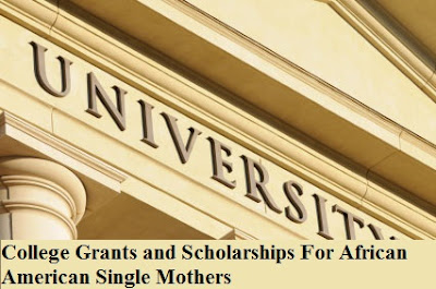 College Grants and Scholarships For African American Single Mothers