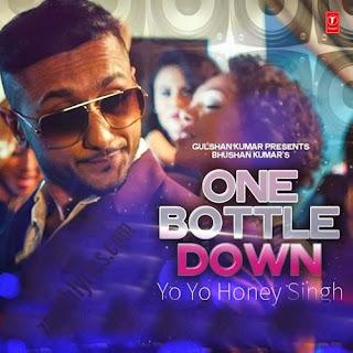 One Bottle Down Lyrics - Yo Yo Honey Singh