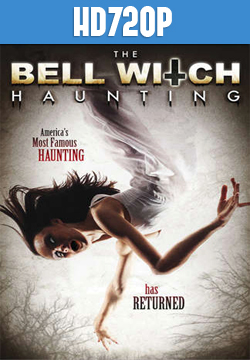 The Bell Witch Haunting HD 720p Subtitulado