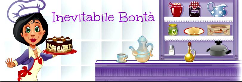 ♥  Inevitabile Bontà♥